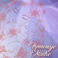 Rendimos homenaje a las Madres